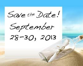 Save the Date! September 28-30, 2013.